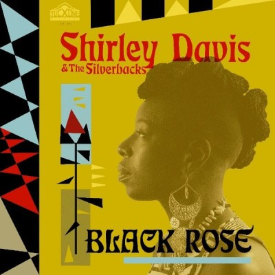 Shirley Davis & The SilverBacks - Black Rose