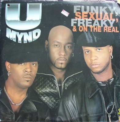 U-Mynd - Funky, Sexual, Freaky & On The Real
