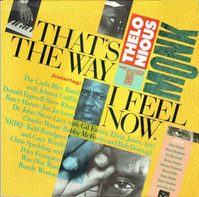 Various - That's The Way I Feel Now - A Tribute To Thelonious Monk