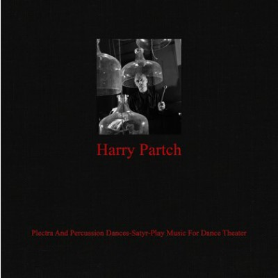 Harry Partch - Plectra And Percussion Dances-Satyr-Play Music For Dance