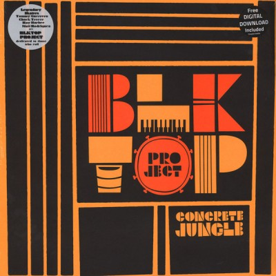 Blktop Project - Concrete Jungle