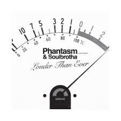 Phantasm & Soulbrotha - Louder Than Ever