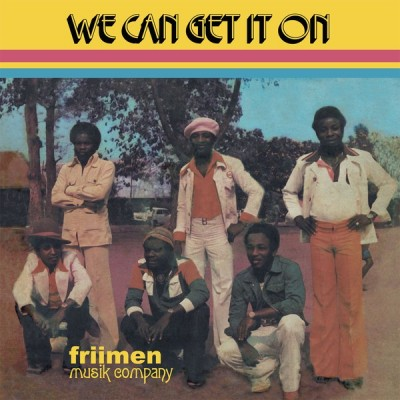 Friimen Musik Company - We Can Get It On