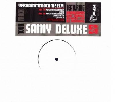 Samy Deluxe - Verdammtnochmeezy!