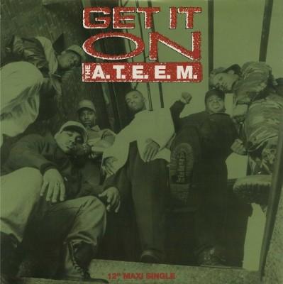 A.T.E.E.M., The - Get It On