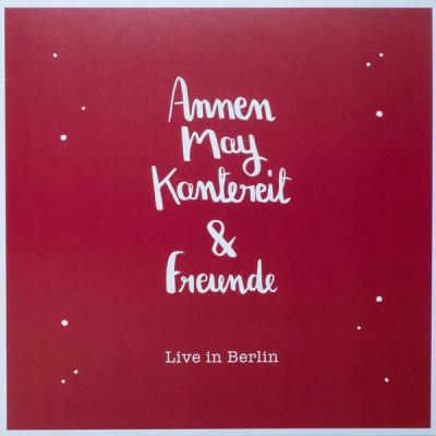 AnnenMayKantereit - AnnenMayKantereit & Freunde - Live in Berlin
