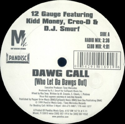 12 Gauge - Dawg Call (Who Let Da Dawgs Out)