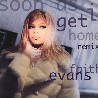 Faith Evans - Soon As I Get Home (Remix)