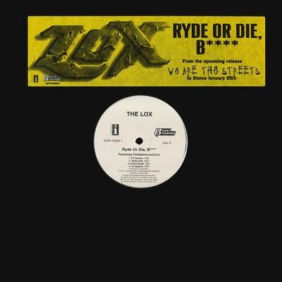 The Lox - Ryde Or Die, B****