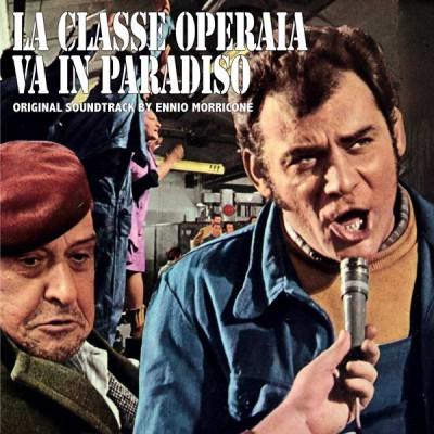 Ennio Morricone - La Classe Operaia Va In Paradiso (Original Soundtrack)