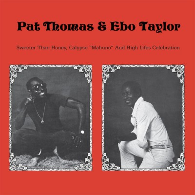 "Pat Thomas - Sweeter Than Honey Calypso 'Mahuno"" And High Lifes Celebration"