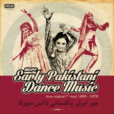 "Various - More Early Pakistani Dance Music (From Original 7"" Vinyl 1965 - 1978)"