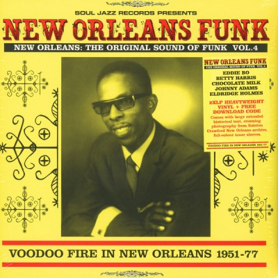 Various - New Orleans: The Original Sound Of Funk Vol.4 (Voodoo Fire In New Orleans 1951-77)
