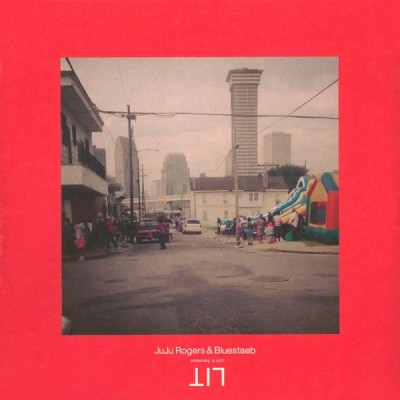 Juju Rogers & Bluestaeb - LIT - Lost In Translation