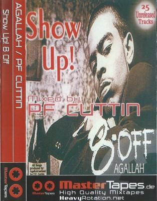 P.F. Cuttin' - Show Up! 8 Off