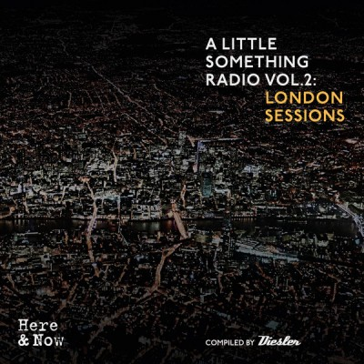 Diesler - A LITTLE SOMETHING RADIO VOL.2: LONDON SESSIONS
