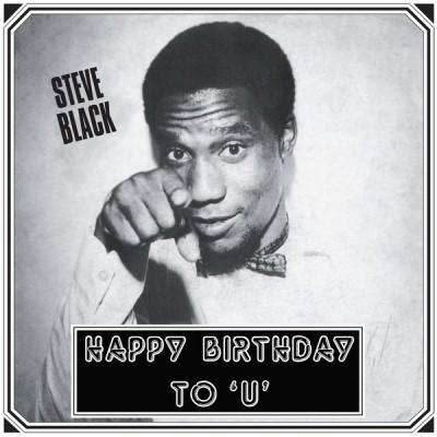 Steve Dudu Black - Happy Birthday To 'U'