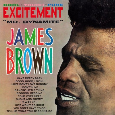 "James Brown - Excitement ""Mr. Dynamite"""