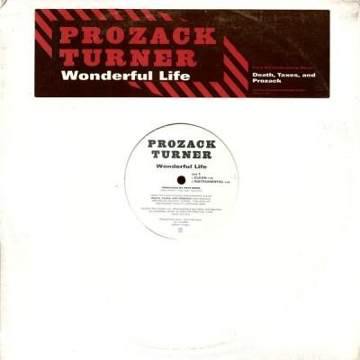 Prozack Turner - Wonderful Life