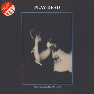 Play Dead  - The Final Epitaph - Live
