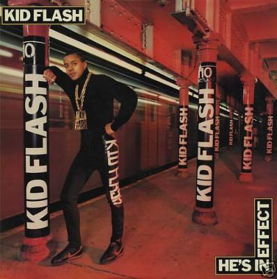 Kid Flash - He's In Effect