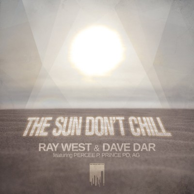 Ray West - The Sun Don't Chill