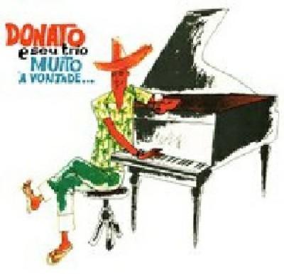 João Donato & Seu Trio - Muito À Vontade
