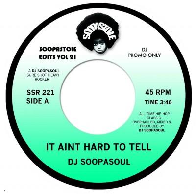DJ Soopasoul - It Aint Hard To Tell (Mix 1) / It Aint Hard To Tell (Mix 2)
