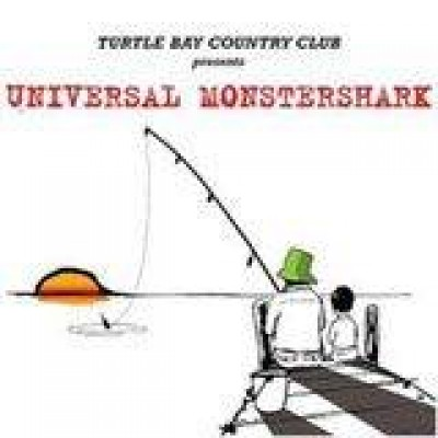 V.A. - Turtlebay Countryclub pres Universal Monstershark