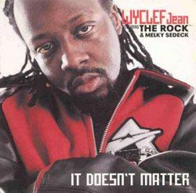 Wyclef Jean - It Doesn't Matter