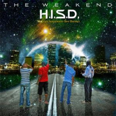 H.I.S.D. (Hueston Independent Spit District) - The Weakend
