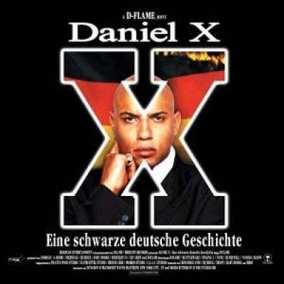 D-Flame - Daniel X - Eine Schwarze Deutsche Geschichte