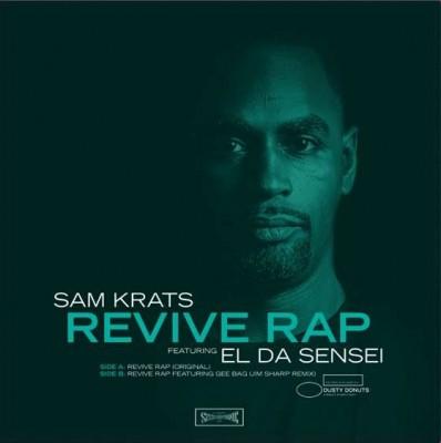 Sam Krats & El Da Sensei - Revive Rap