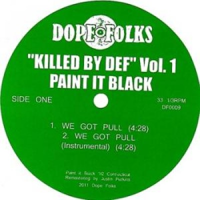Paint It Black  / The Servants - Killed By Def Vol. 1