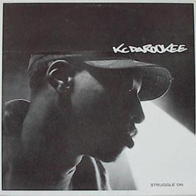 KC Da Rookee - Struggle On