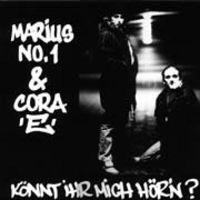 Marius No.1 & Cora E - Könnt Ihr Mich Hör'n?