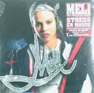 Meli - Stress En Masse