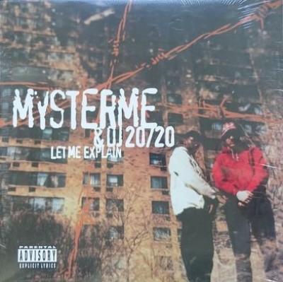Mysterme & DJ 20/20 - Let Me Explain