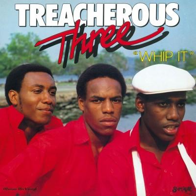 Treacherous Three - Whip It