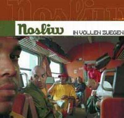 Nosliw - In Vollen Zügen