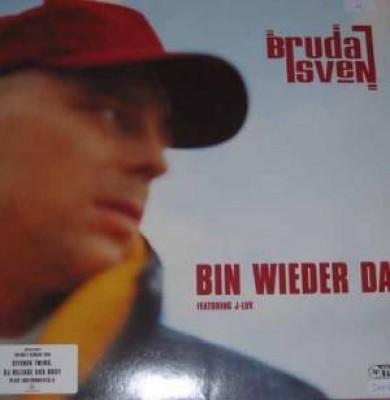 Bruda Sven - Bin Wieder Da