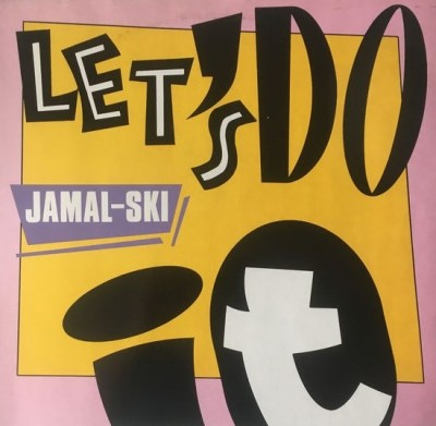 Jamalski - Let's Do It In The Dancehall