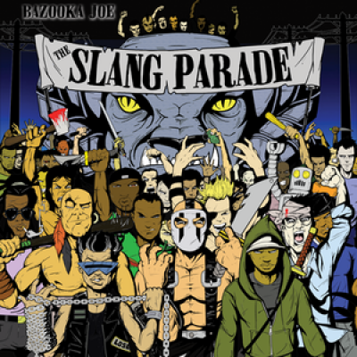 DJ Bazooka Joe - The Slang Parade Vol.1 & 2