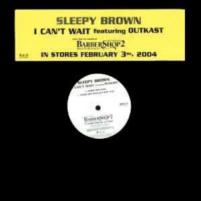 Sleepy Brown - I Can't Wait