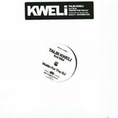 Talib Kweli - Waitin' For The DJ