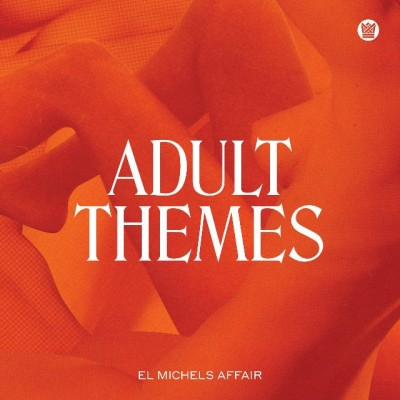 El Michels Affair - Adult Themes (coloured vinyl version)