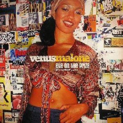 Venus Malone - Eye On The Prize